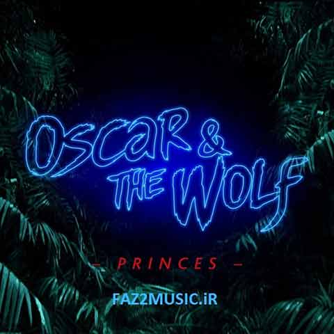 دانلود آهنگ, Oscar And The Wolf : Princes