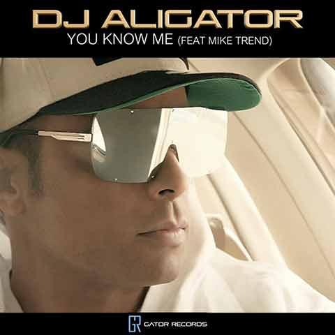 Dj Aligator : You Know Me
