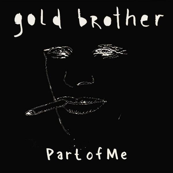 آهنگ Gold brother : Part of me