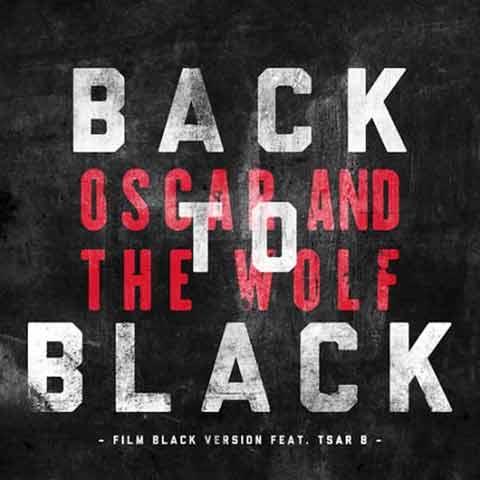 آهنگ Oscar And The Wolf : Back To Black