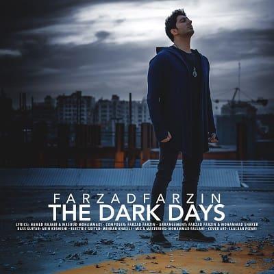 فرزاد فرزین : روزای تاریک