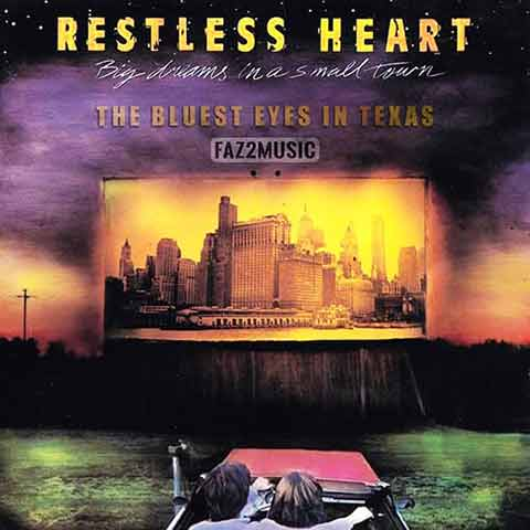 Restless Heart : The Bluest Eyes in Texas